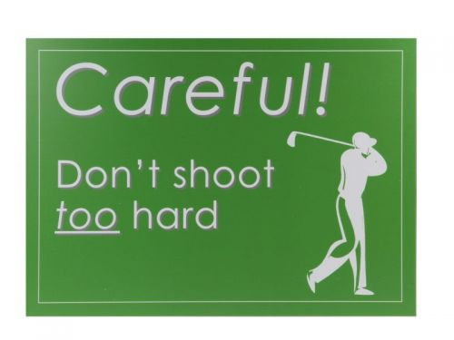 "Safety Sign ""Dont Shoot"""